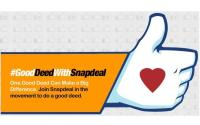 Snapdeal has launched #GoodDeedWithSnapdeal