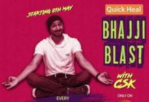 Quick Heal Bhajji Blast with CSK - Harbhajan Singh Announces the launch!